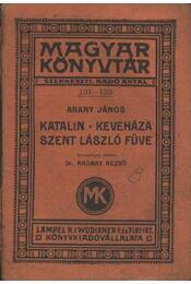 Katalin - Keveháza, Szent László füve - Régikönyvek