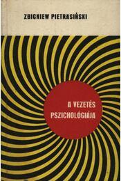 A vezetés pszichológiája - Régikönyvek
