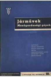 Járművek Mezőgazdasági gépek 1962 okt - Régikönyvek