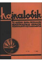 Hajnalodik - IV. évf. 7. - Régikönyvek