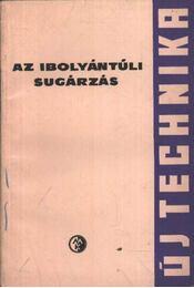 Az ibolyántúli sugárzás - Régikönyvek