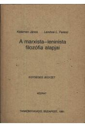 A marxista-leninista filozófia alapjai - Régikönyvek