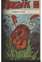 A három túsz (Mozaik 1976-10) - Régikönyvek