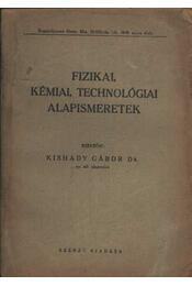 Fizikai, kémiai, technológiai alapismeretek - Régikönyvek