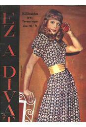 Ez a Divat különszám 1971 Tavasz-nyár - Régikönyvek