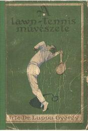 A lawn-tennis művészete - Régikönyvek