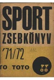 Sport zsebkönyv 71-72 - Régikönyvek