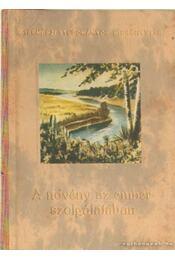 A növény az ember szolgálatában (7 mű) - Régikönyvek