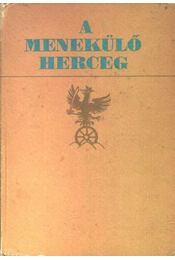 A menekülő herceg - Régikönyvek