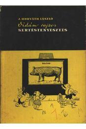 Vidám rajzos sertéstenyésztés - Régikönyvek