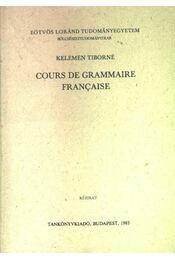 Cours de grammaire francaise - Régikönyvek