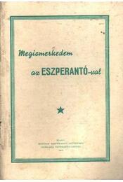 Megismerkedem az eszperantó-val - Régikönyvek