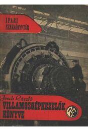 Villamosgépkezelők könyve - Régikönyvek