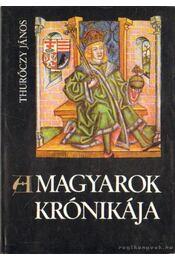 A magyarok krónikája - Régikönyvek