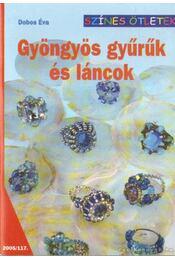 Gyöngyös gyűrűk és láncok 2005/117. - Dobos Éva - Régikönyvek