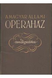 A Magyar Állami operaház vendégjátékai - Régikönyvek