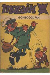 Gombócos Fáni (Mozaik 1980/3.) - Régikönyvek