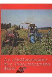 Az állattenyésztés és a takarmányozás gépei - Régikönyvek