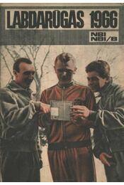 Labdarúgás 1966 NBI, NBI/B - Régikönyvek