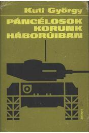 Páncélosok korunk háborúiban - Régikönyvek