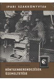 Röngenberendezések üzemeltetése - Régikönyvek