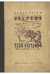Gyepsor; Szűk esztendő - Régikönyvek