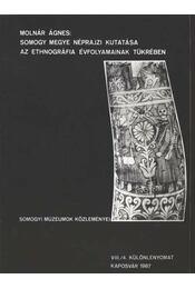 Somogy megye néprajzi kutatása az ethnográfia évfolyamainak tükrében - Régikönyvek
