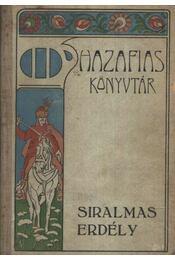 Siralmas Erdély - Régikönyvek