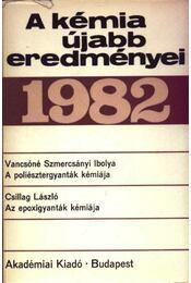 A kémia újabb eredményei 53. 1982. - Régikönyvek