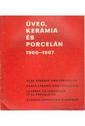 Üveg, kerámia és porcelán 1966-1967 - Régikönyvek