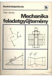 Mechanika feladatgyűjtemény - Régikönyvek