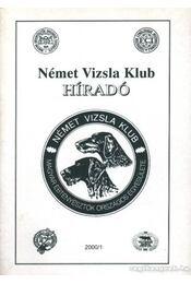 Német Vizsla Klub híradó 2000/1 - Régikönyvek