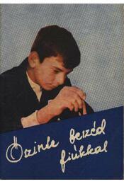 Őszinte beszéd fiúkkal - Régikönyvek