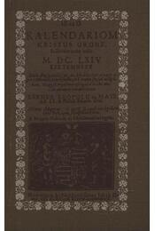 Kalendariom, 1664-es esztendőre - Régikönyvek