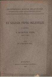 atirni - XV. századi pápák oklevelei I-II. - Régikönyvek
