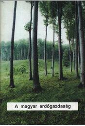 A magyar erdőgazdaság - Régikönyvek