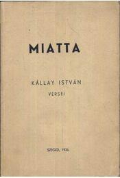 Miatta (dedikált) - Régikönyvek