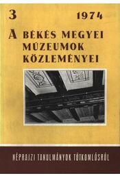 A békés megyei múzeumok közleményei 3. 1974. - Régikönyvek