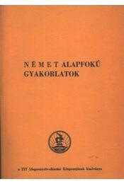 Német alapfokú gyakorlatok - Régikönyvek