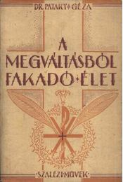A megváltásból fakadó élet - Régikönyvek