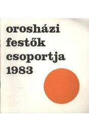 Orosházi festők csoportja 1983 - Régikönyvek