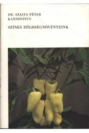 Színes zöldségnövényeink - Régikönyvek