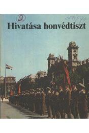 Hivatása honvédtiszt - Régikönyvek