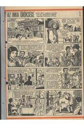 Az inka öröksége ( Füles1985. 50-86 szám 1-18 rész ) - Régikönyvek