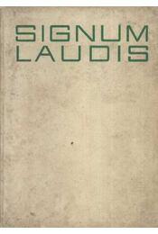 Signum Laudis - Régikönyvek