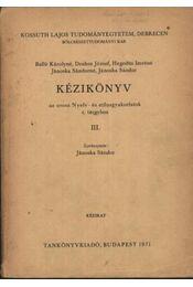 Kézikönyv az orosz Nyelv- és stílusgyakorlatok c. tárgyához III - Régikönyvek