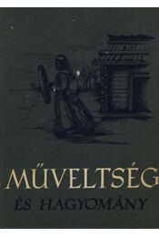 Műveltség és hagyomány - Régikönyvek