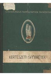 Kertészeti ismeretek - Régikönyvek