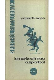 Ismerkedj meg a sporttal - Régikönyvek