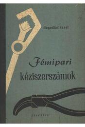 Fémipari kéziszerszámok - Régikönyvek